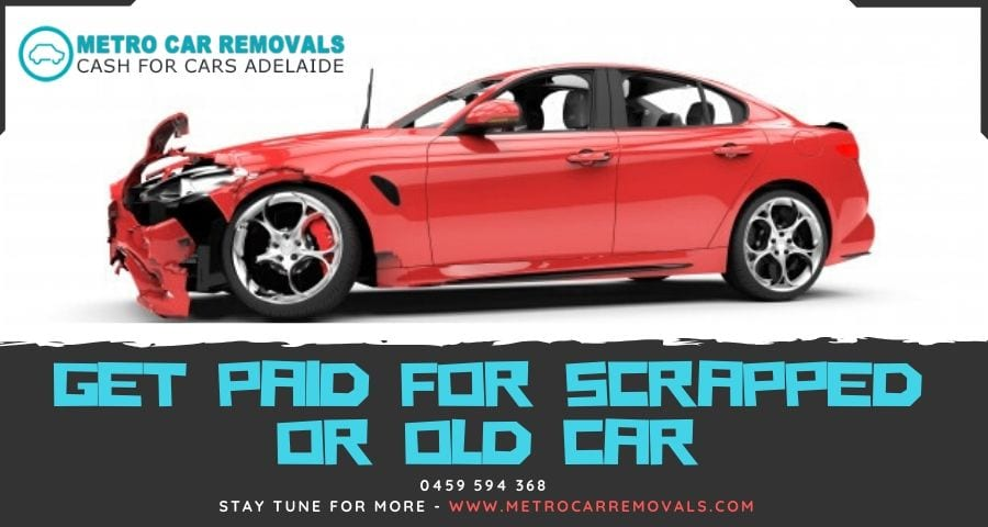 Sell Your Car To One Of The Biggest Car Removal Company in Adelaide